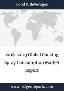 2018-2023 Global Cooking Spray Consumption Market Report