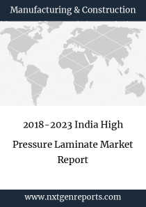 2018-2023 India High Pressure Laminate Market Report