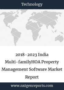 2018-2023 India Multi-familyHOA Property Management Software Market Report