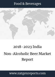 2018-2023 India Non-Alcoholic Beer Market Report