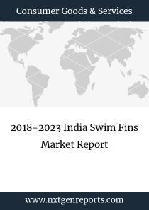 2018-2023 India Swim Fins Market Report