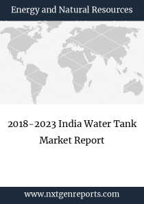2018-2023 India Water Tank Market Report