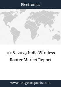 2018-2023 India Wireless Router Market Report