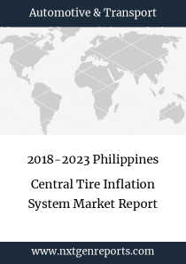 2018-2023 Philippines Central Tire Inflation System Market Report