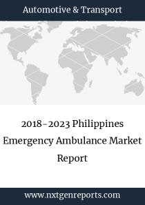 2018-2023 Philippines Emergency Ambulance Market Report