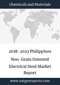 2018-2023 Philippines Non-Grain Oriented Electrical Steel Market Report