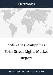 2018-2023 Philippines Solar Street Lights Market Report