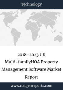 2018-2023 UK Multi-familyHOA Property Management Software Market Report