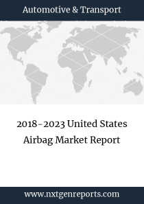 2018-2023 United States Airbag Market Report