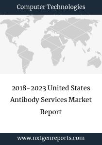 2018-2023 United States Antibody Services Market Report