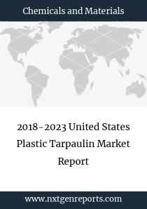 2018-2023 United States Plastic Tarpaulin Market Report