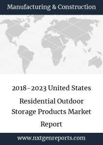 2018-2023 United States Residential Outdoor Storage Products Market Report