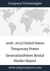 2018-2023 United States Temporary Power GenerationPower Rental Market Report
