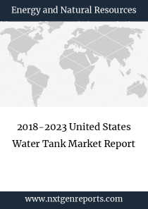 2018-2023 United States Water Tank Market Report