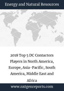 2018 Top 5 DC Contactors Players in North America, Europe, Asia-Pacific, South America, Middle East and Africa