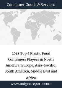2018 Top 5 Plastic Food Containers Players in North America, Europe, Asia-Pacific, South America, Middle East and Africa