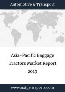Asia-Pacific Baggage Tractors Market Report 2019