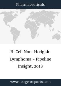 B-Cell Non-Hodgkin Lymphoma - Pipeline Insight, 2018