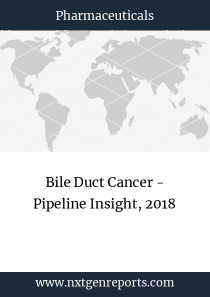 Bile Duct Cancer - Pipeline Insight, 2018