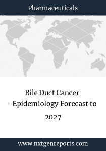 Bile Duct Cancer  -Epidemiology Forecast to 2027