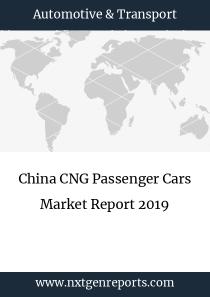 China CNG Passenger Cars Market Report 2019