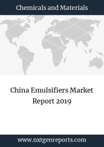 China Emulsifiers Market Report 2019