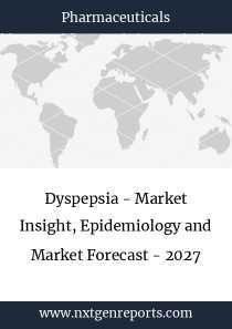 Dyspepsia - Market Insight, Epidemiology and Market Forecast - 2027