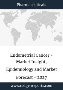 Endometrial Cancer - Market Insight, Epidemiology and Market Forecast - 2027