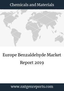 Europe Benzaldehyde Market Report 2019