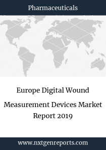 Europe Digital Wound Measurement Devices Market Report 2019