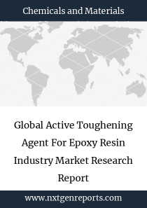 Global Active Toughening Agent For Epoxy Resin Industry Market Research Report