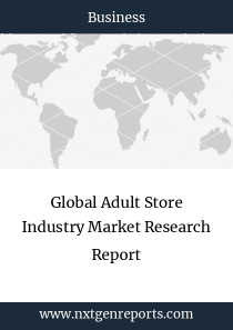 Global Adult Store Industry Market Research Report