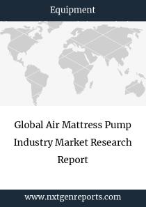 Global Air Mattress Pump Industry Market Research Report