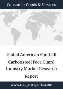 Global American Football Carbonsteel Face Guard Industry Market Research Report