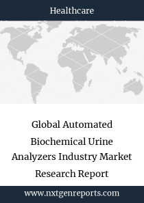 Global Automated Biochemical Urine Analyzers Industry Market Research Report
