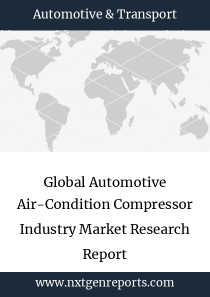 Global Automotive Air-Condition Compressor Industry Market Research Report
