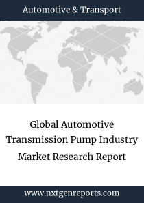 Global Automotive Transmission Pump Industry Market Research Report