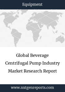Global Beverage Centrifugal Pump Industry Market Research Report