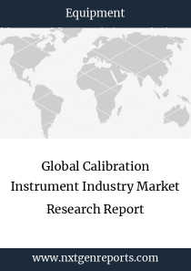 Global Calibration Instrument Industry Market Research Report
