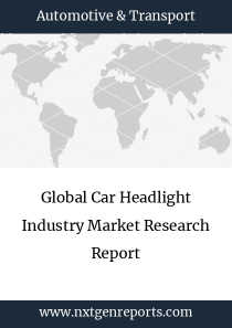 Global Car Headlight Industry Market Research Report