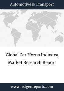 Global Car Horns Industry Market Research Report