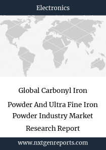 Global Carbonyl Iron Powder And Ultra Fine Iron Powder Industry Market Research Report