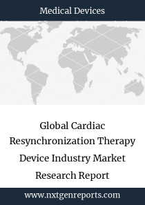 Global Cardiac Resynchronization Therapy Device Industry Market Research Report
