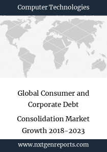 Global Consumer and Corporate Debt Consolidation Market Growth 2018-2023