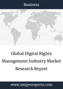 Global Digital Rights Management Industry Market Research Report
