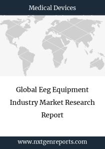 Global Eeg Equipment Industry Market Research Report