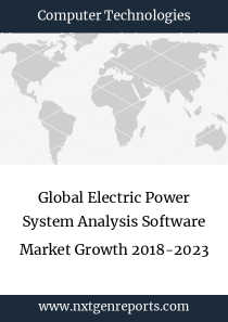 Global Electric Power System Analysis Software Market Growth 2018-2023