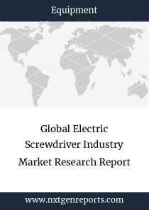 Global Electric Screwdriver Industry Market Research Report