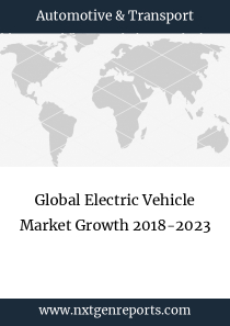 Global Electric Vehicle Market Growth 2018-2023