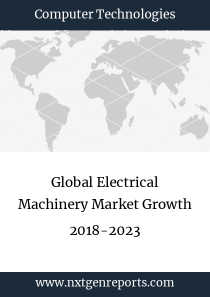 Global Electrical Machinery Market Growth 2018-2023